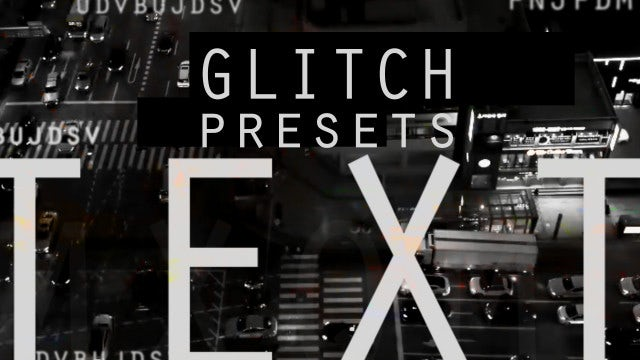 Glitch Text Presets: After Effects Presets