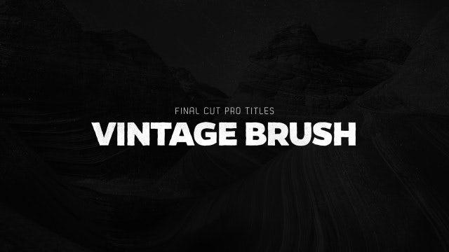 Titles Animator - Vintage Brush: Final Cut Pro Templates