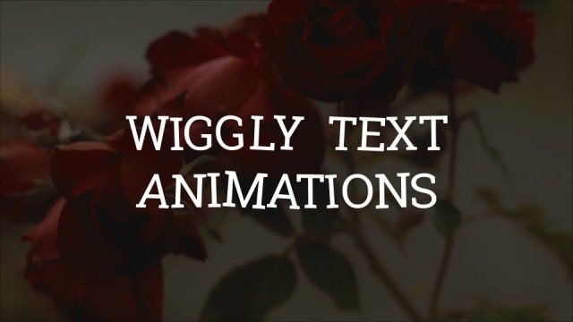 Wiggly Text Animations: Motion Graphics Templates