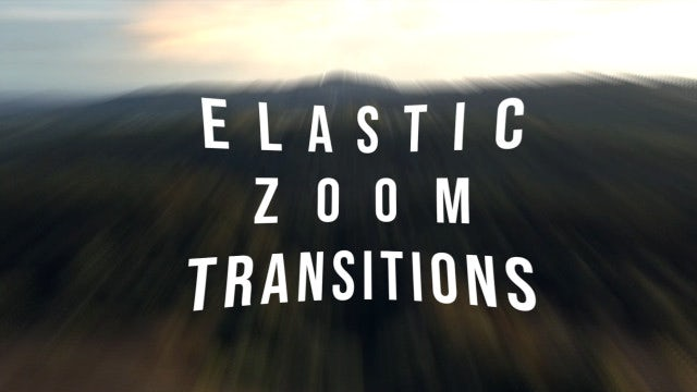 Elastic Zoom Transitions: After Effects Templates