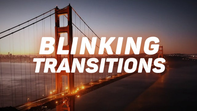 Blinking Transitions Presets: Premiere Pro Presets