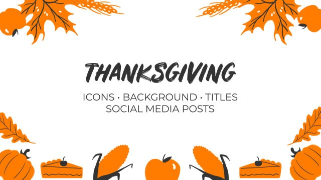 Thanksgiving. Hand Drawn Pack: Premiere Pro Templates