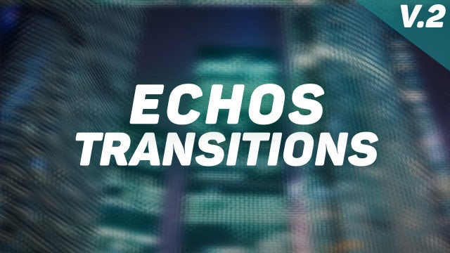 Echos Transitions Presets V2: Premiere Pro Presets