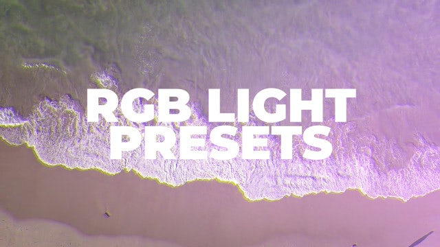 RGB Light Presets: Premiere Pro Presets