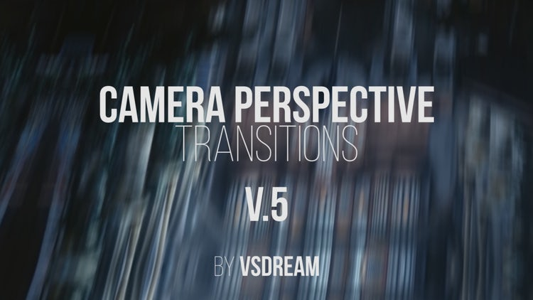 Camera Perspective Transitions V 5 - Premiere Pro Templates