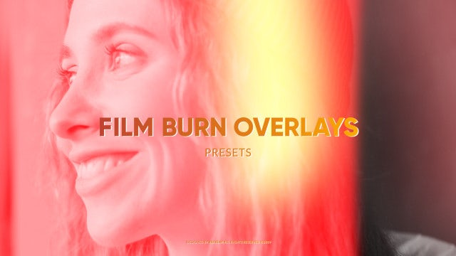 Film Burn Overlays: After Effects Presets