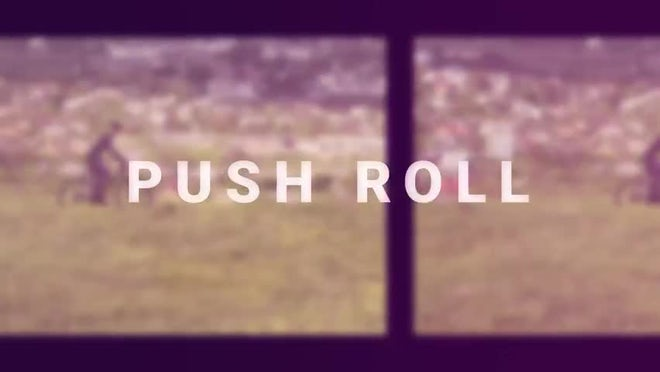Film Roll: Push Roll: Transitions