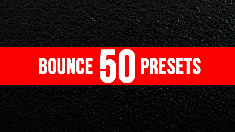 50 Bounce Presets: After Effects Presets