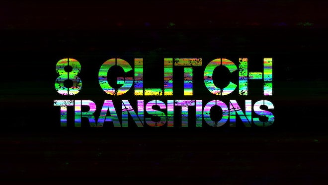8 Glitch Transitions Pack: Stock Motion Graphics