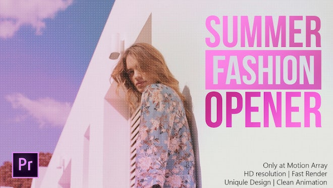 Fashion Summer Opener: Premiere Pro Templates