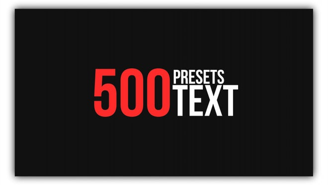 500 Text Animation Pack: After Effects Presets