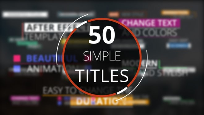 50 Simple Minimal Titles: After Effects Templates